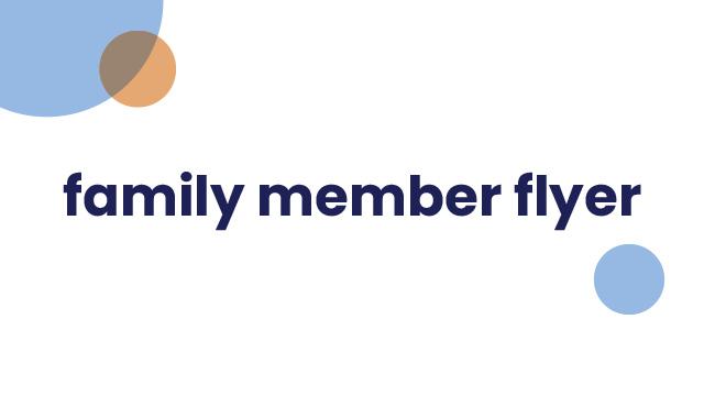 Family Member Flyer