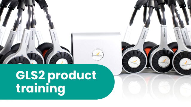 GLS 2.0 Eversound Product Training