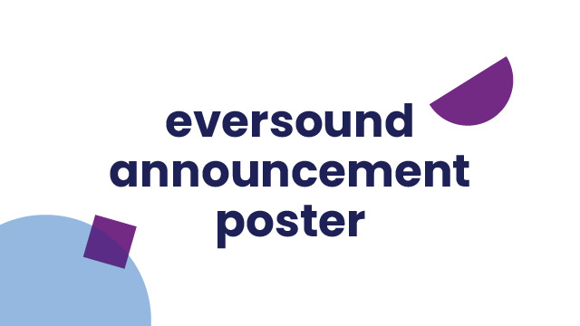 Eversound Announcement Poster