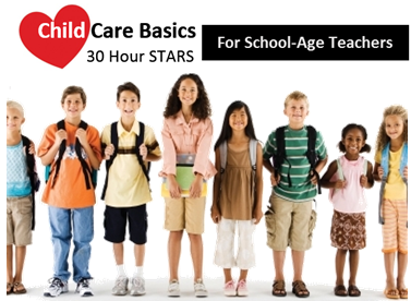 School-Age Child Care Basics | 30 Hour STARS