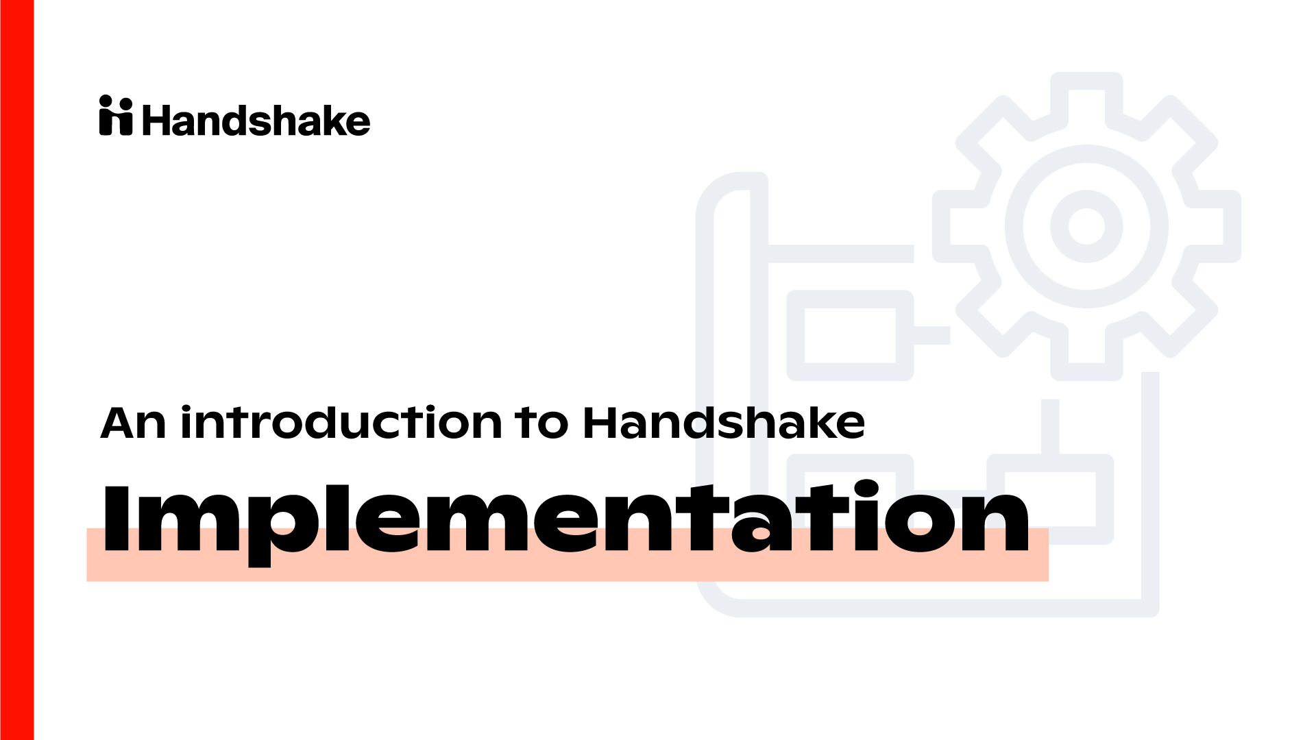 Implementation - Introduction