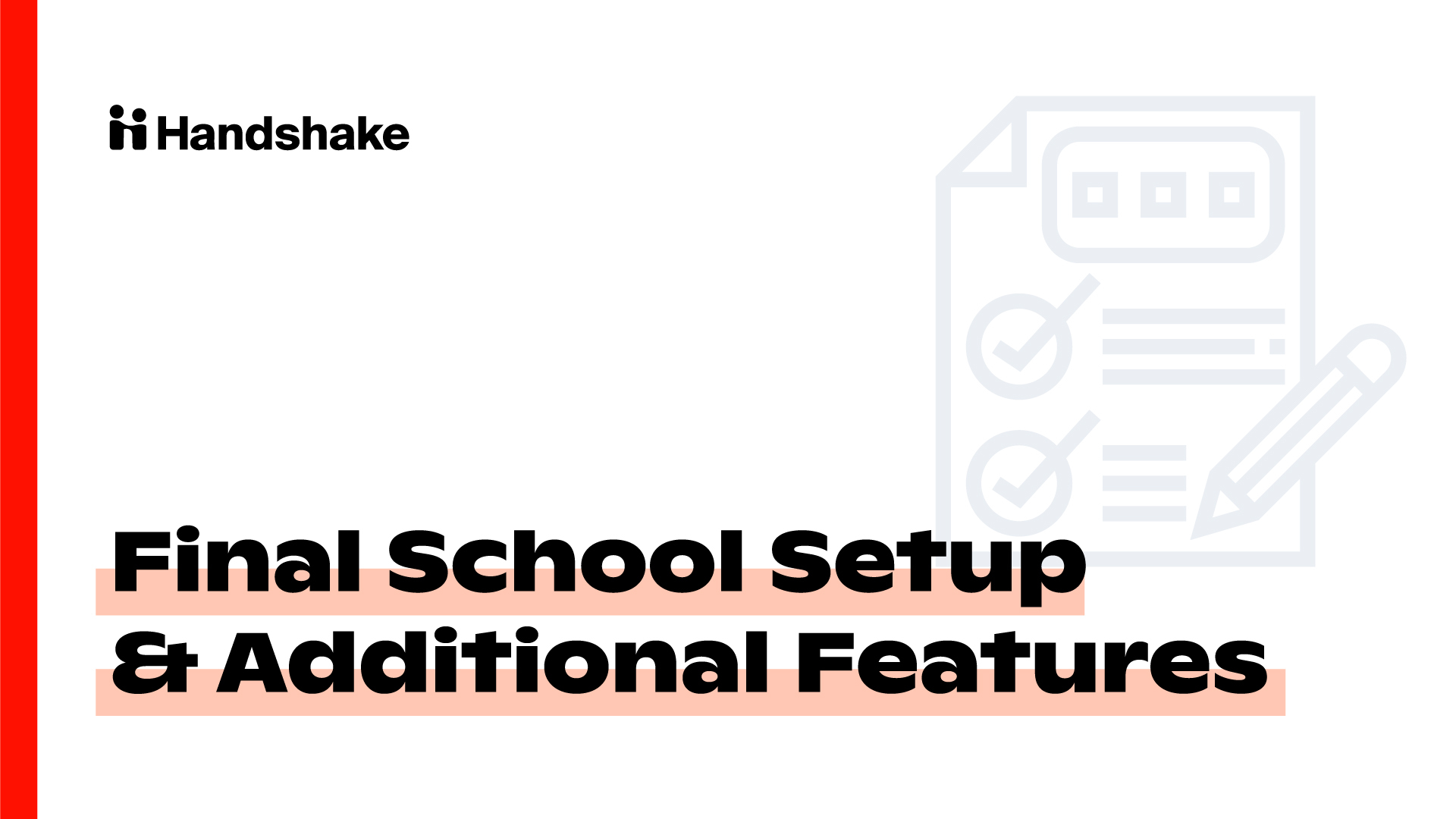 Milestone 7: Final School Setup and Additional Features