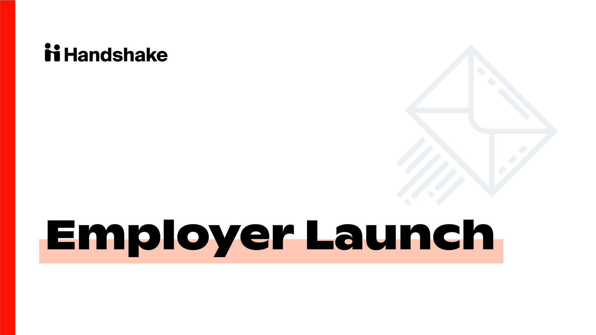 Milestone 6: Employer Launch
