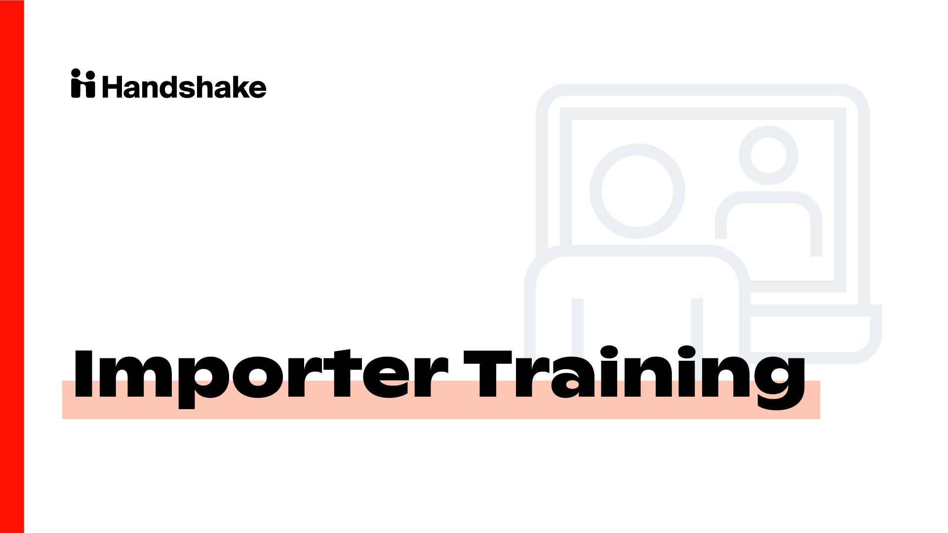 Importer Training