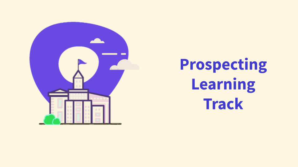 Prospecting Learning Track