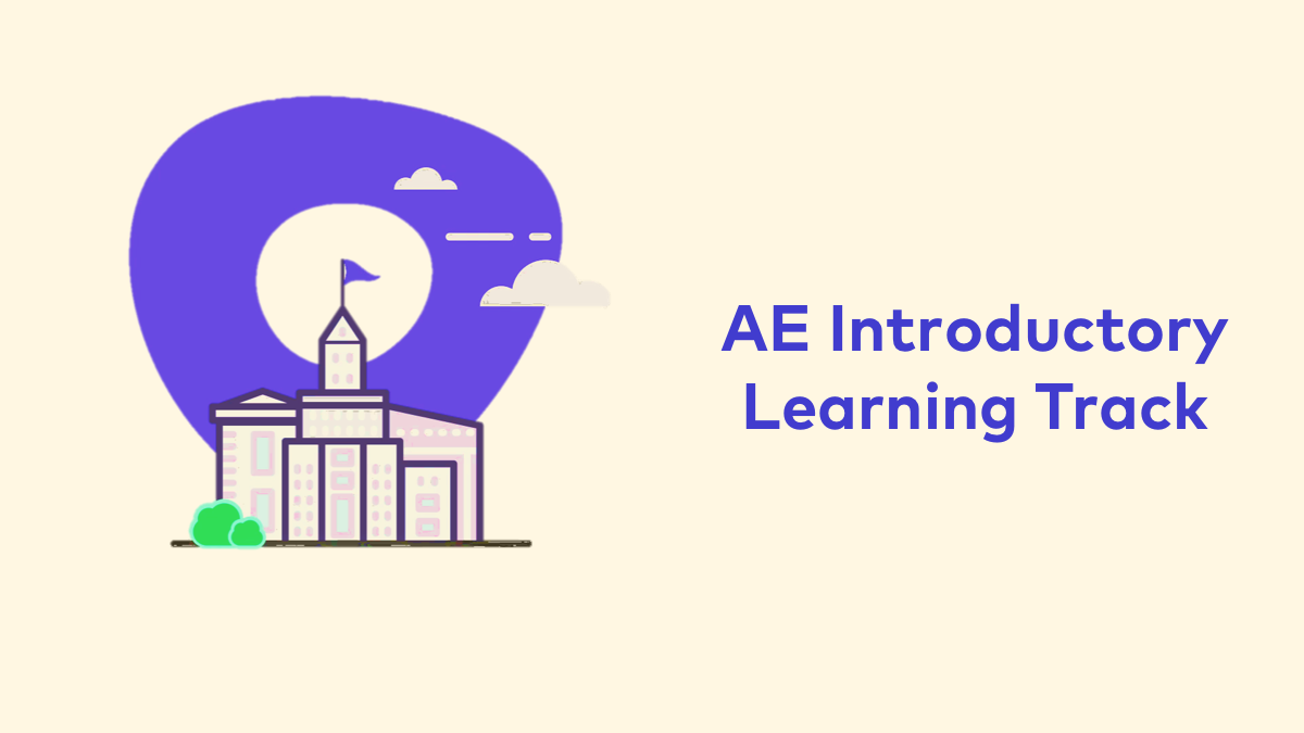 AEs Introductory Learning Path