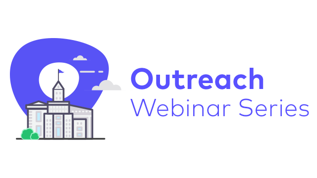 Outreach Webinar Series