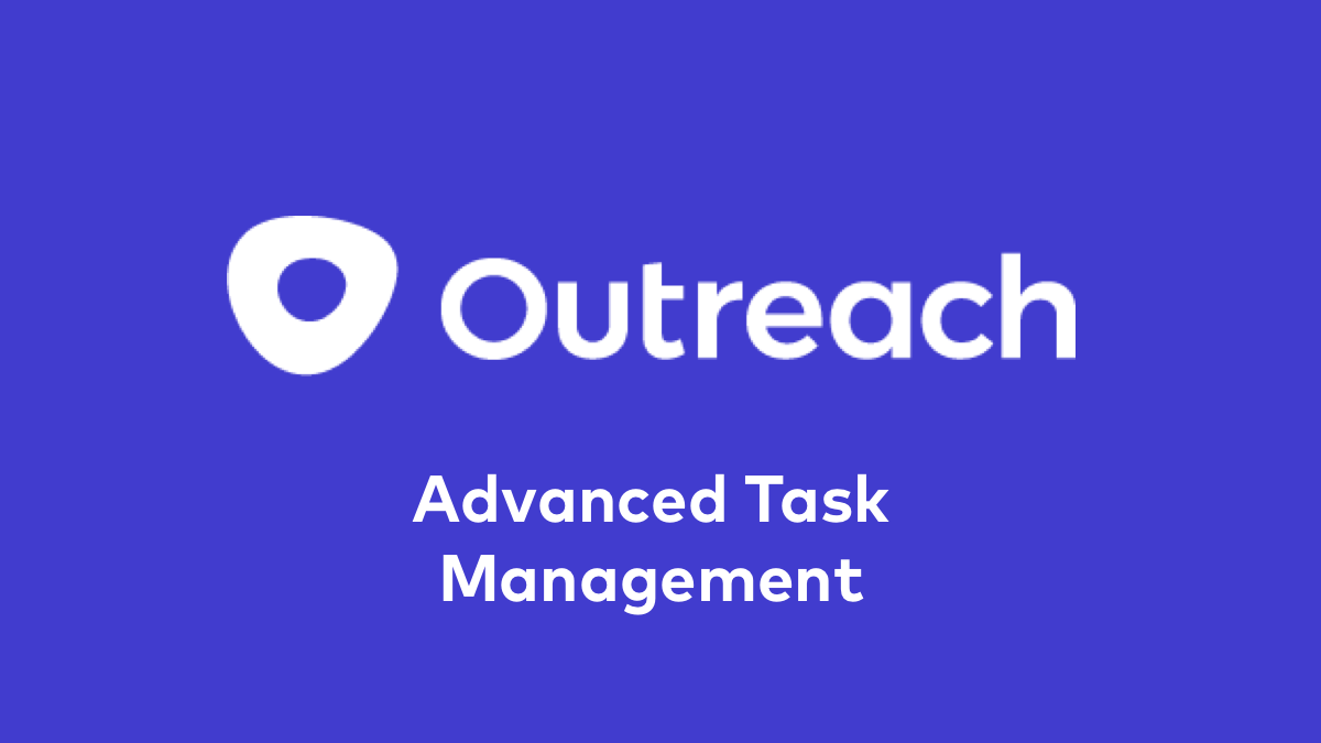 Advanced Task Management