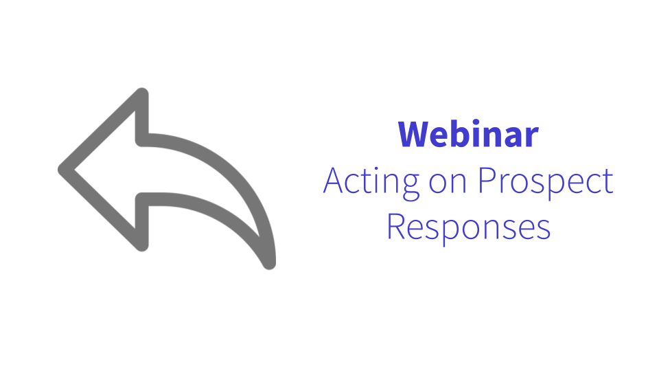 Acting on Prospect Responses
