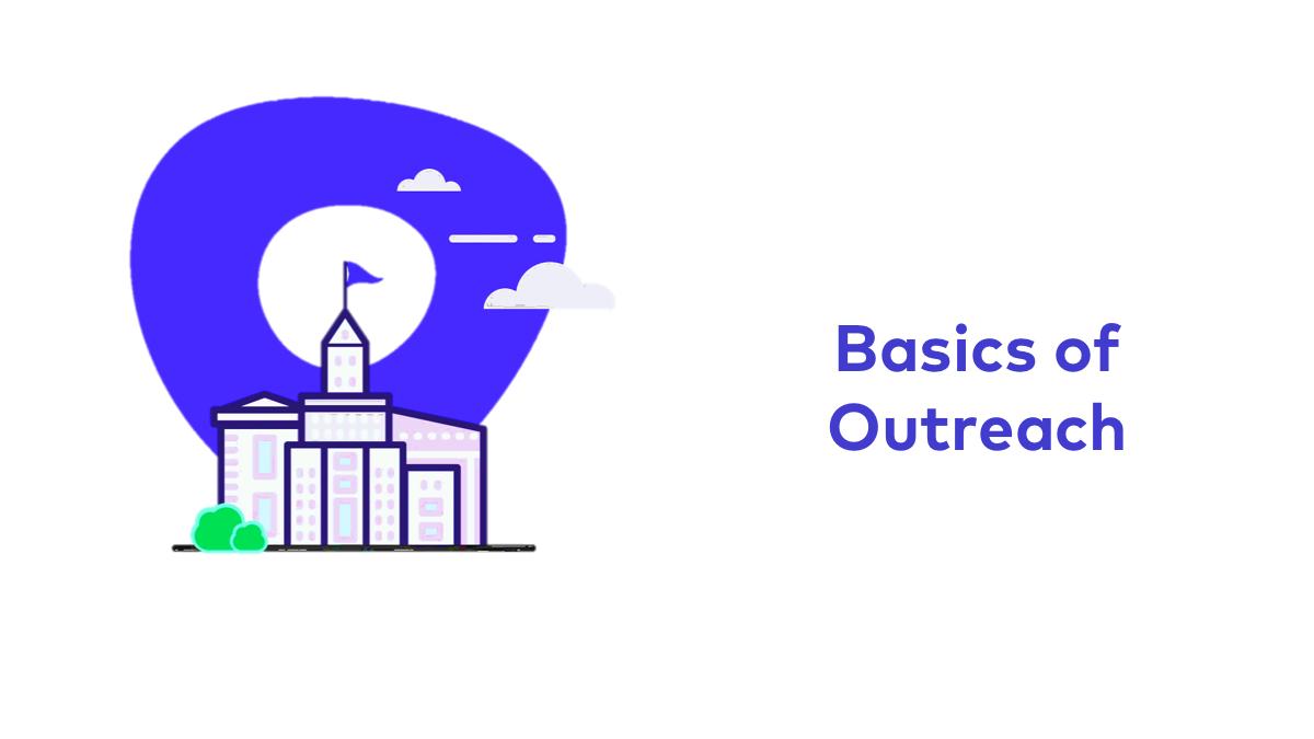 Basics of Outreach
