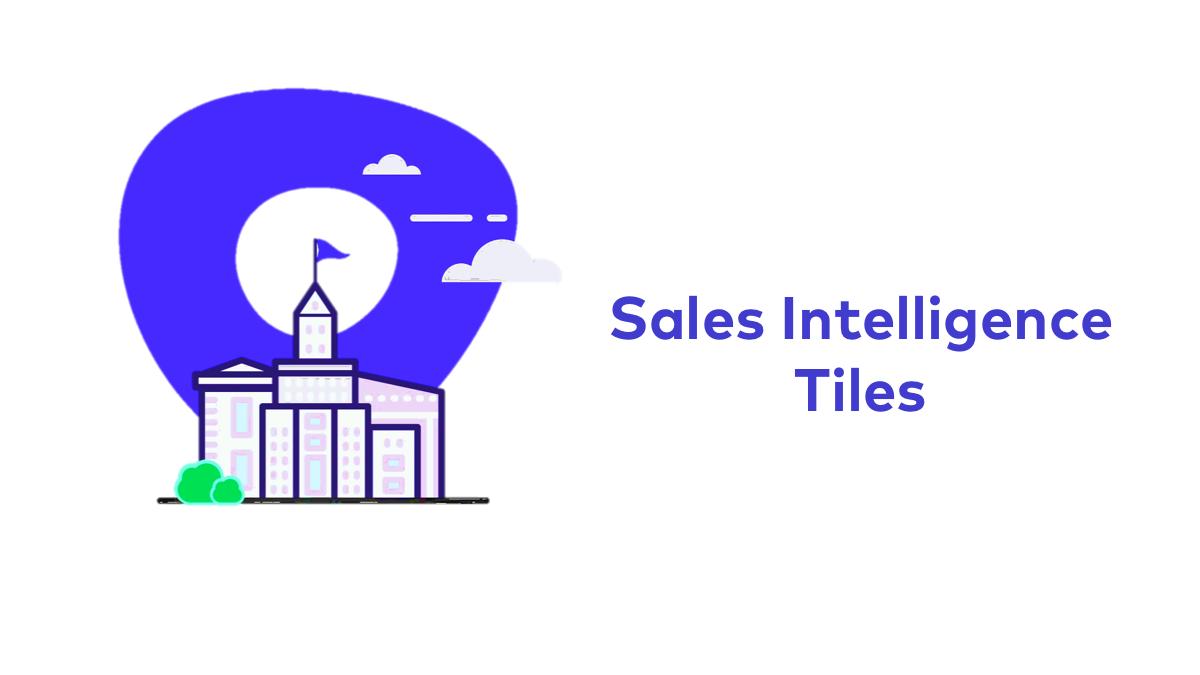 Sales Intelligence Tiles