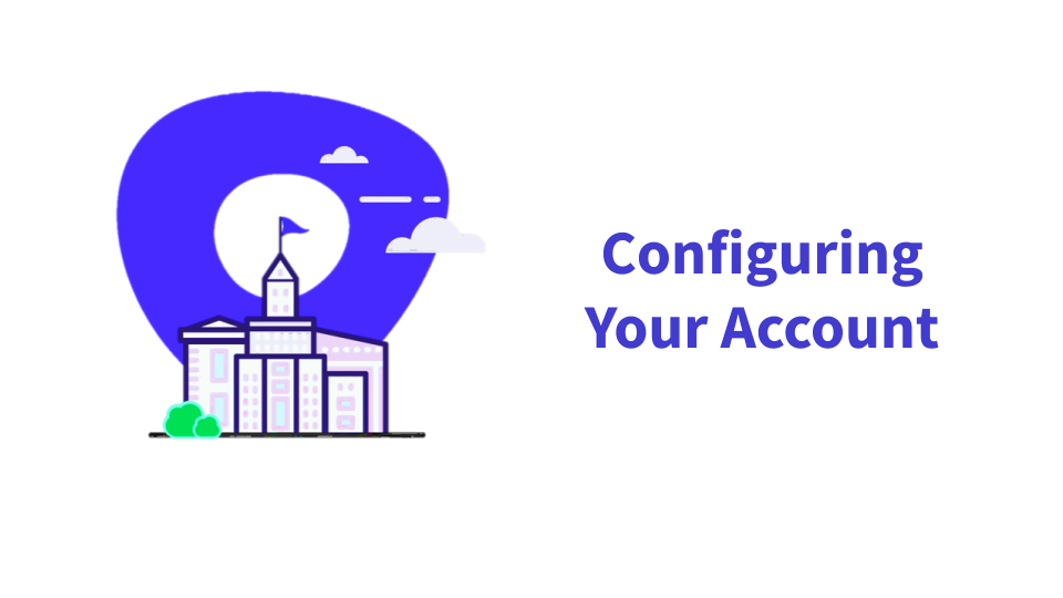 Configuring Your Account