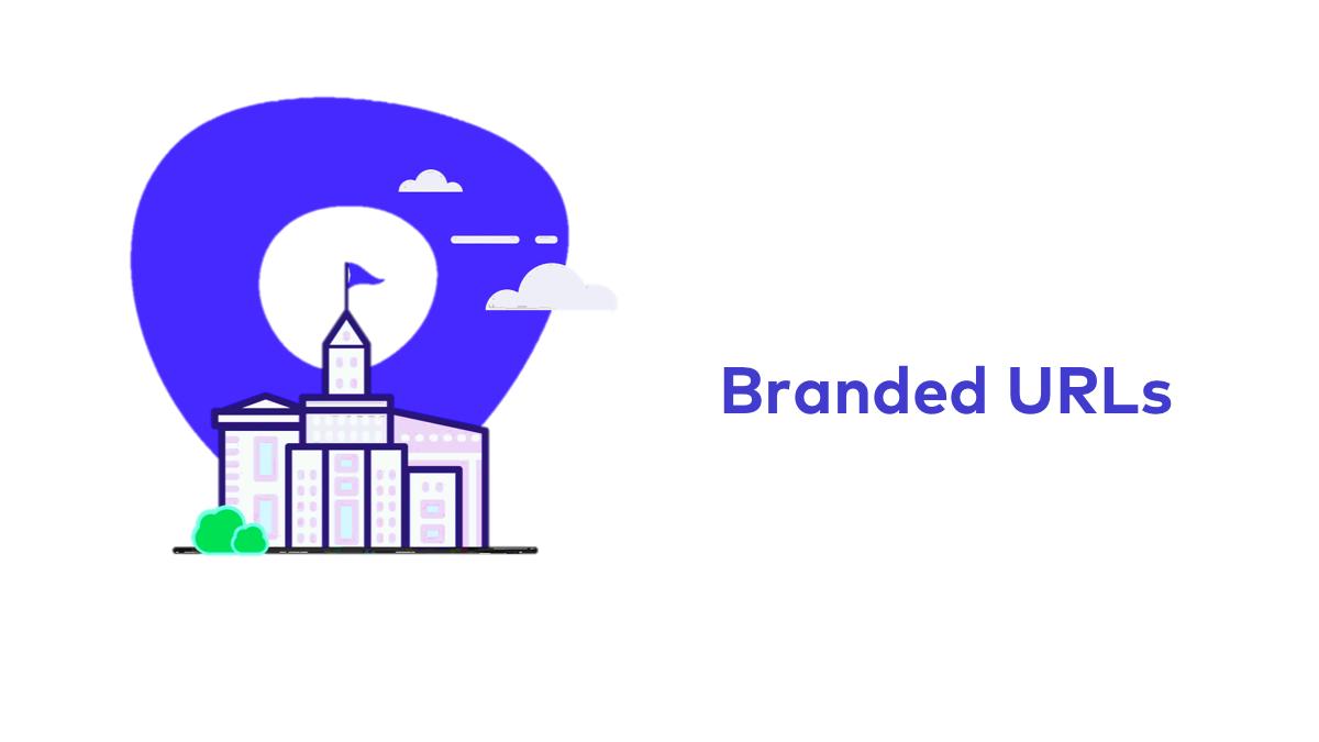 Branded URLs
