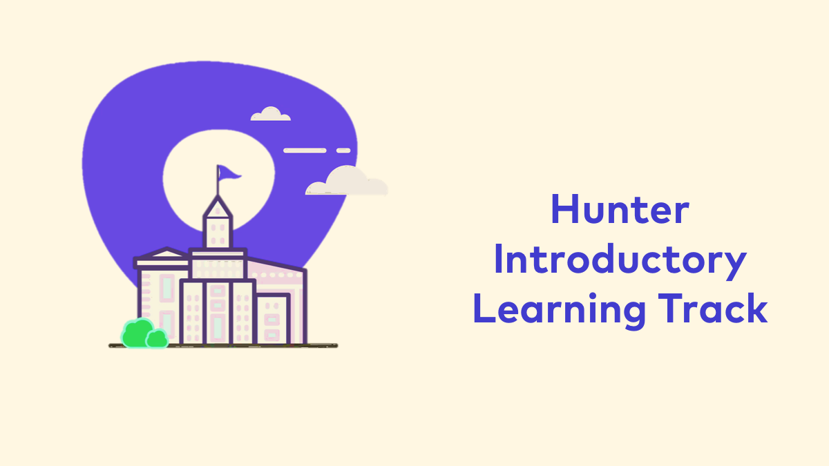 Hunter Learning Track - 30 Minute User Training
