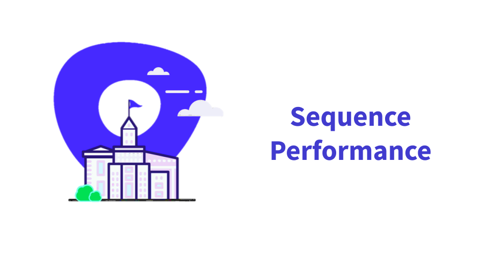 Sequence Performance