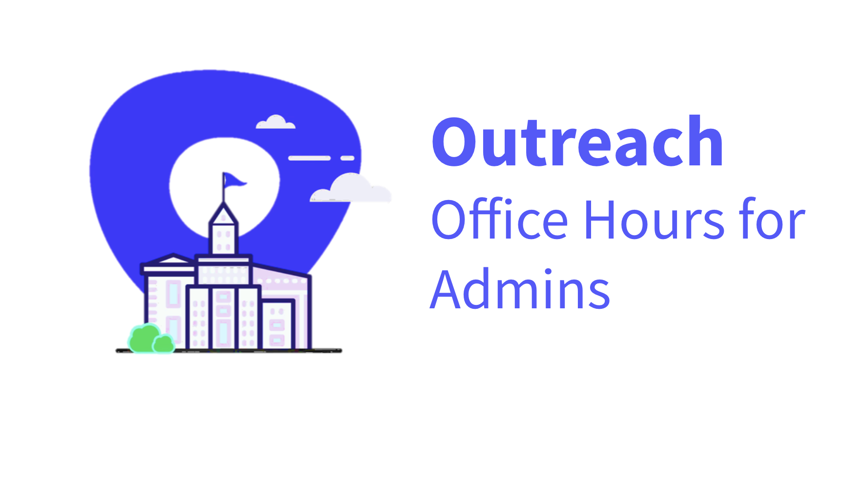 Office Hours for Admins