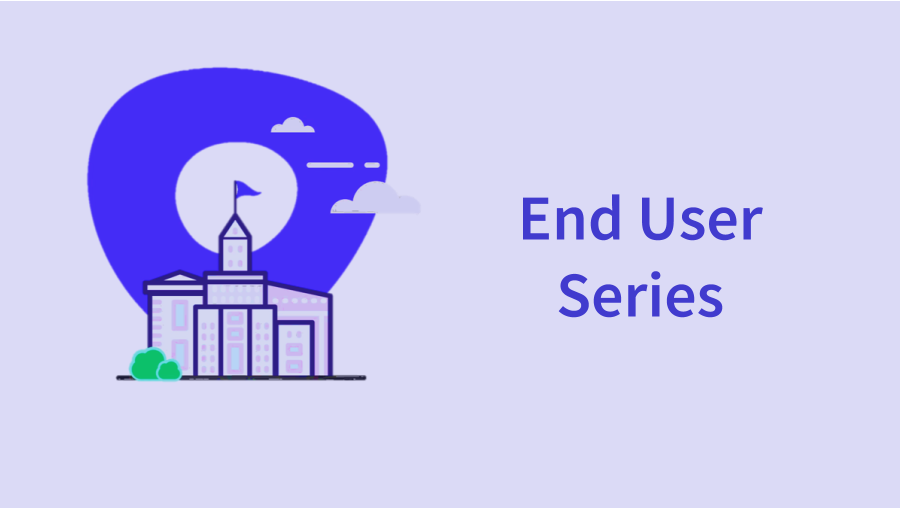 End User Series