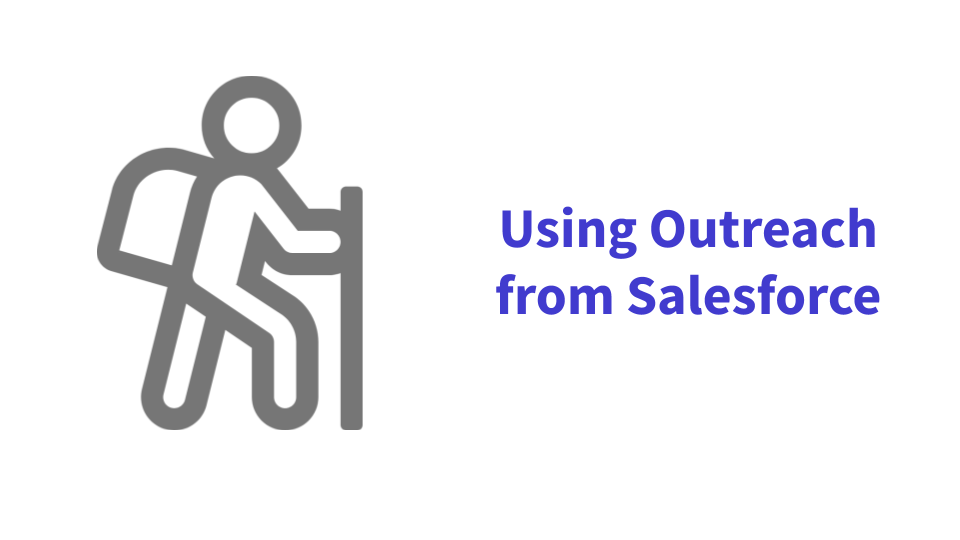 Using Outreach within Salesforce