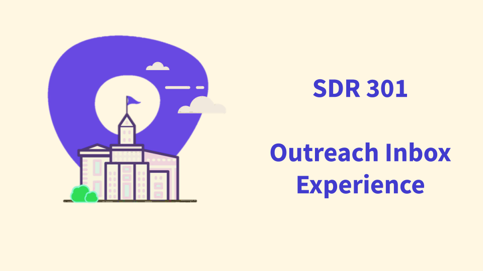 SDR 301 Outreach Inbox Experience