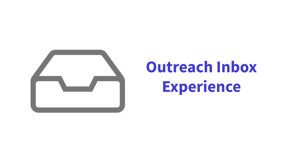 Outreach Inbox Experience