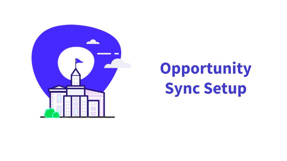 Opportunity Sync Setup