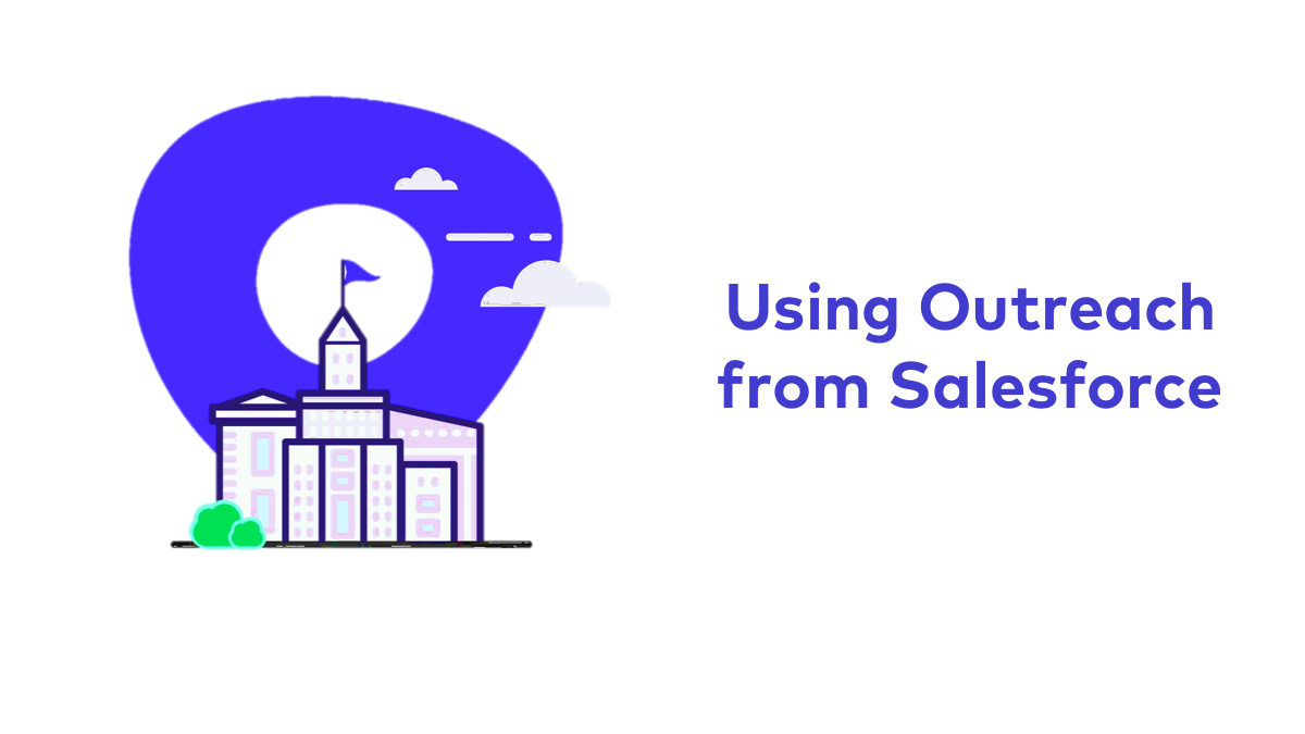 Using Outreach From Salesforce