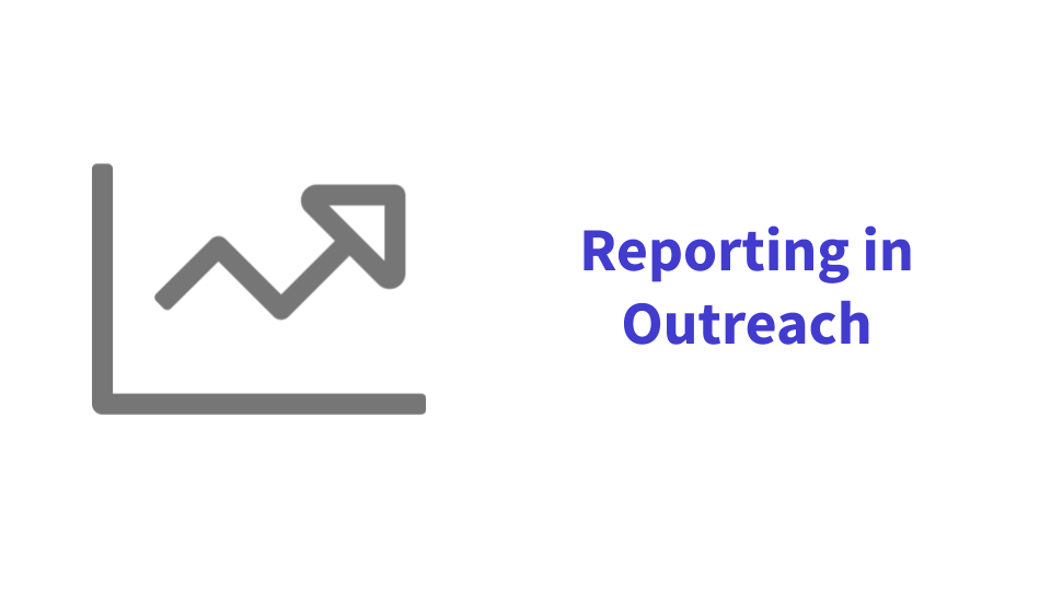 Reporting in Outreach