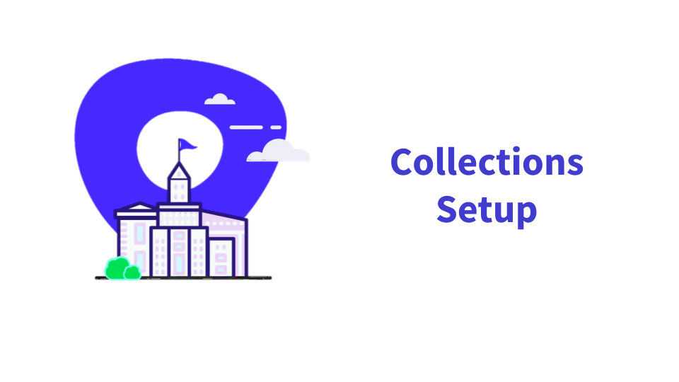 Setting Up Collections in Outreach