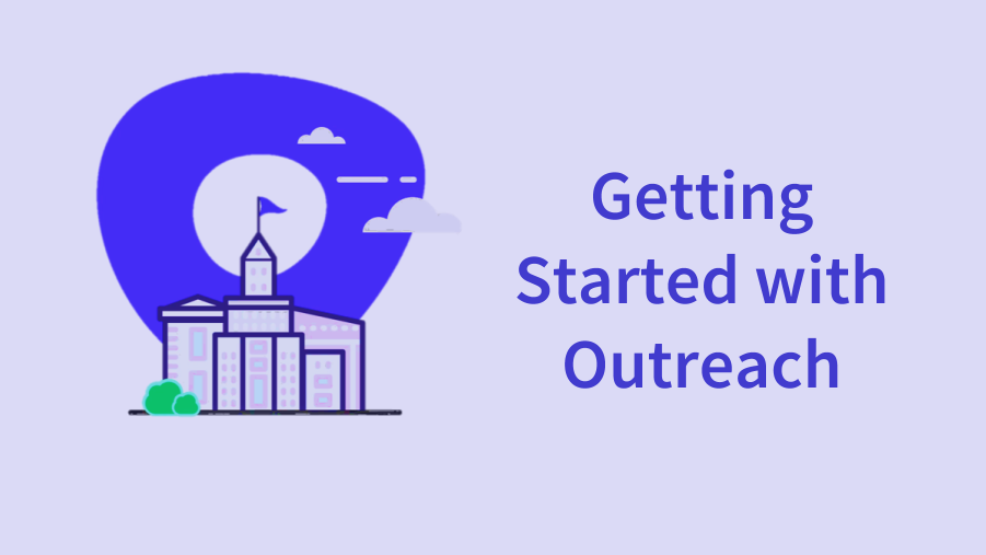 Getting Started With Outreach