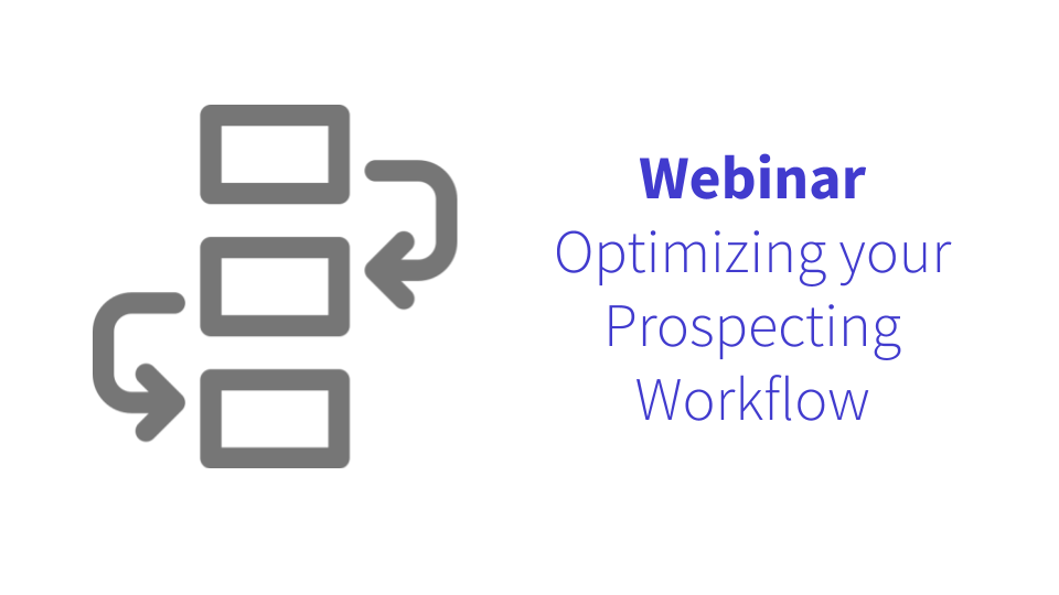 Optimize Your Prospecting Workflow