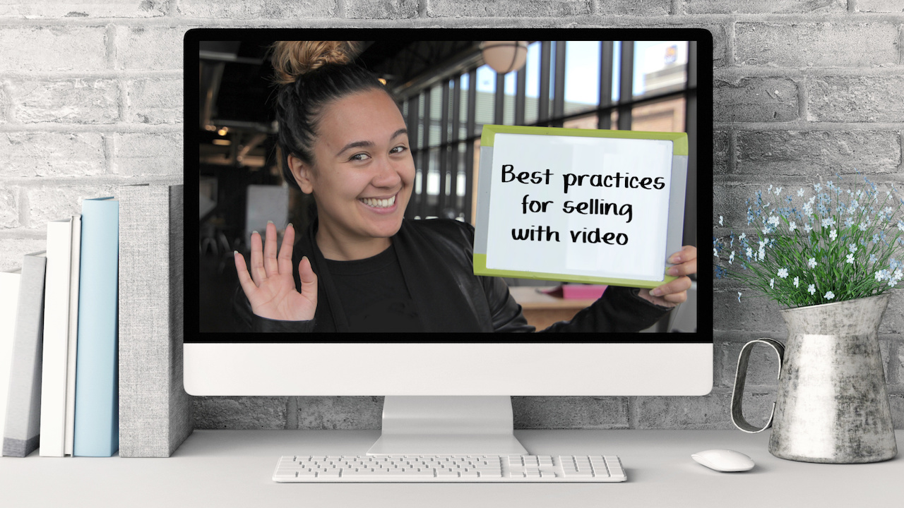 Video in Sales 101: Best Practices for Selling with Video