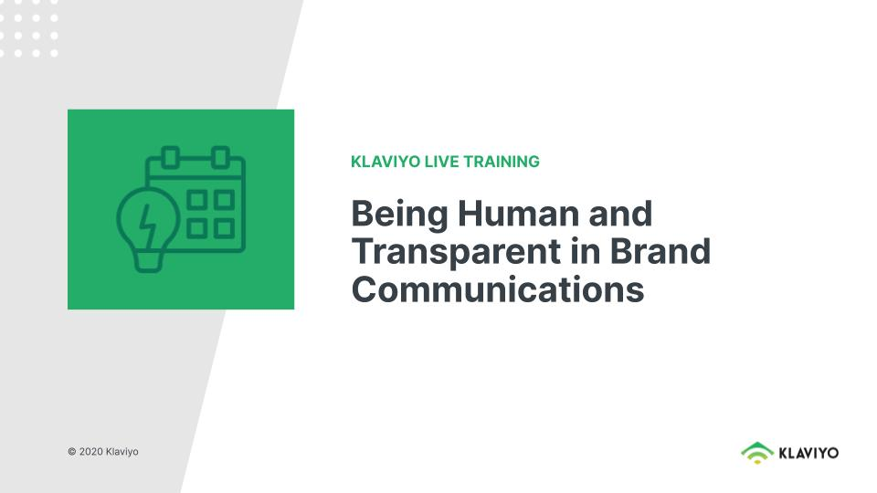 Marketing During COVID-19: Being Human and Transparent in Brand Communications