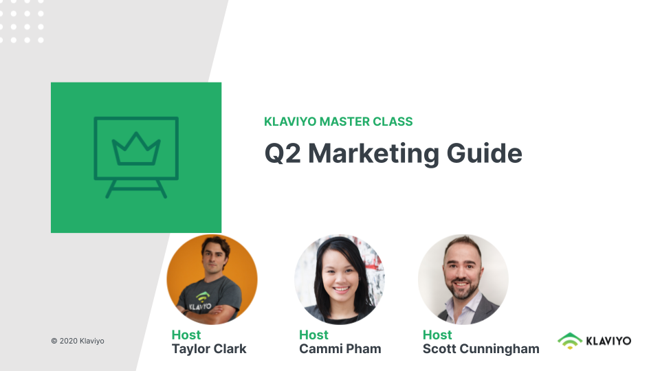 Master Class: Q2 Marketing Guide