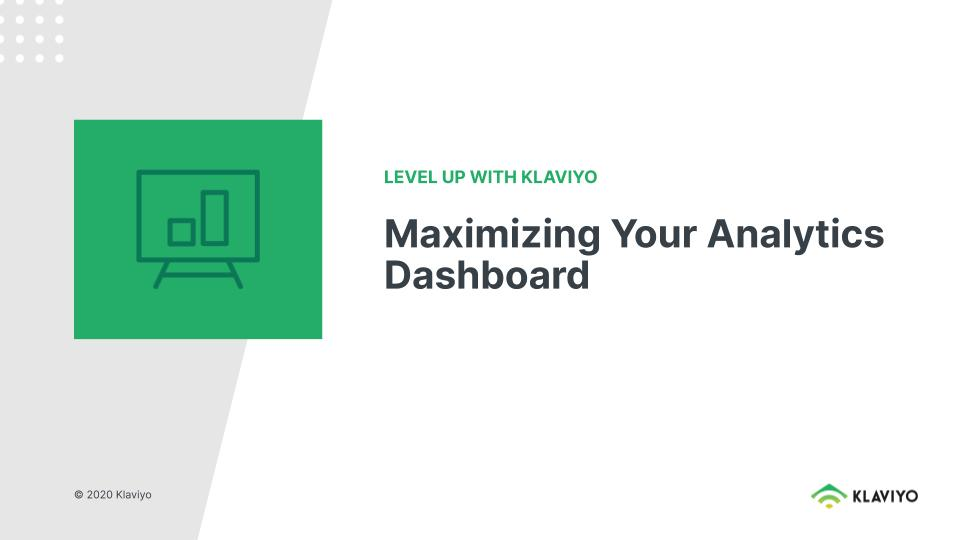 Level Up: Maximizing Your Analytics Dashboard