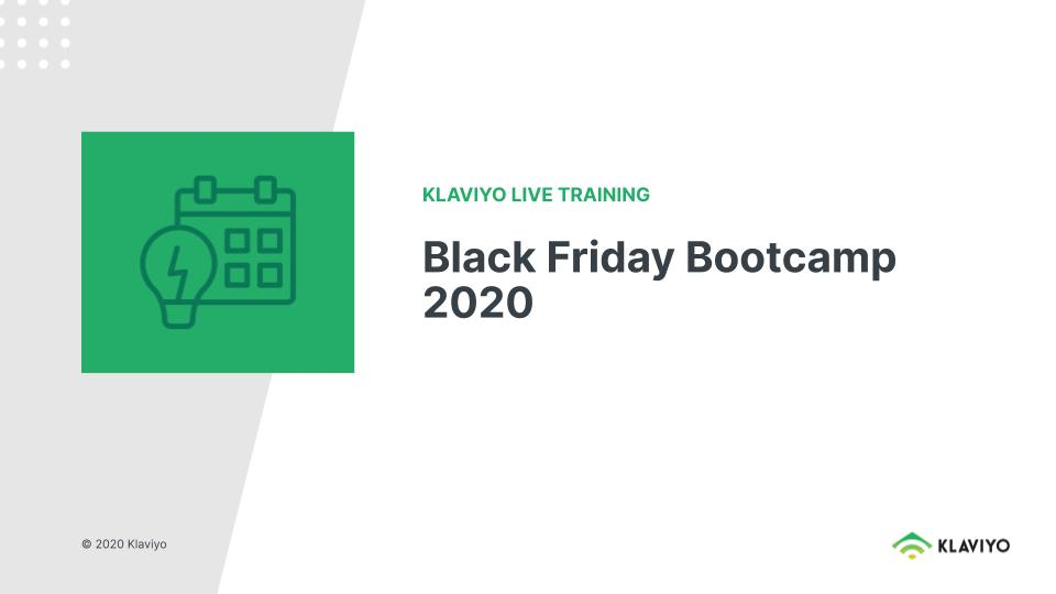 2020 Black Friday Bootcamp