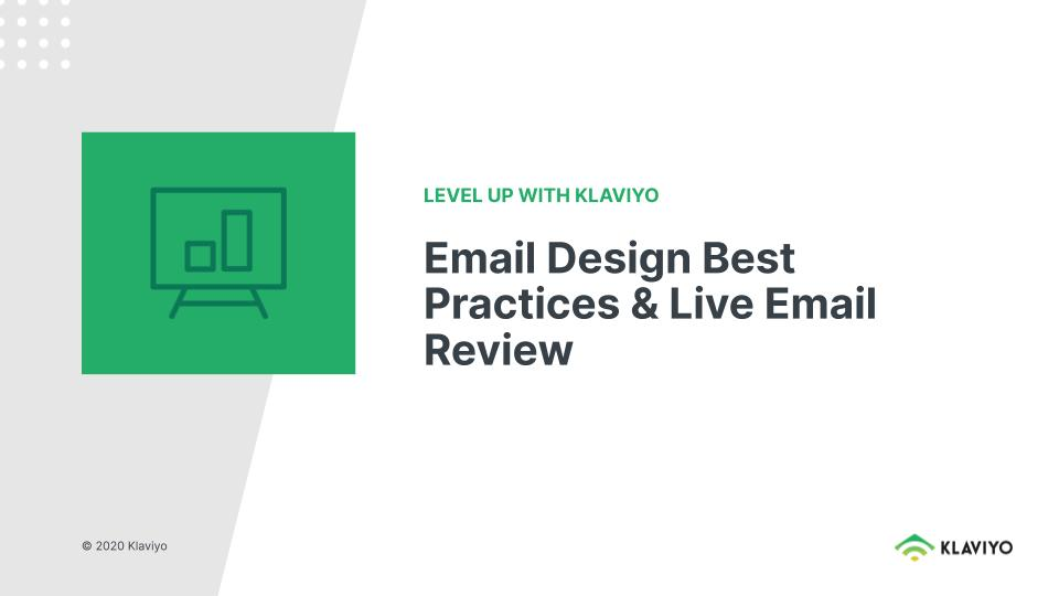 Level Up: Email Design Best Practices and Live Review