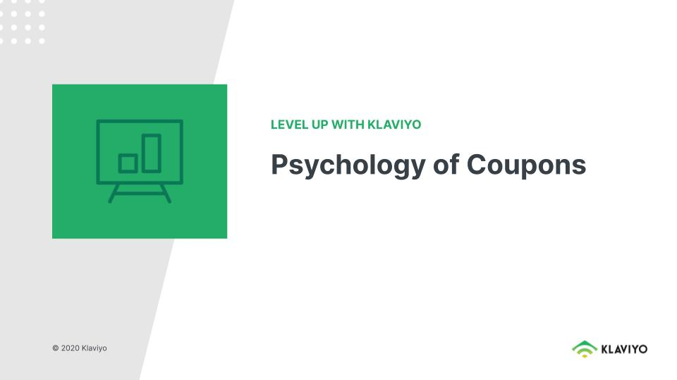 Level Up: The Psychology of Coupons
