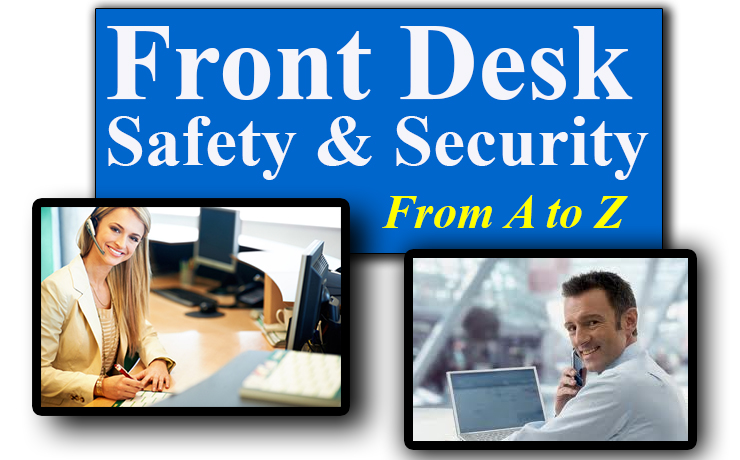 Front Desk Safety & Security From A to Z   (8 Hours)