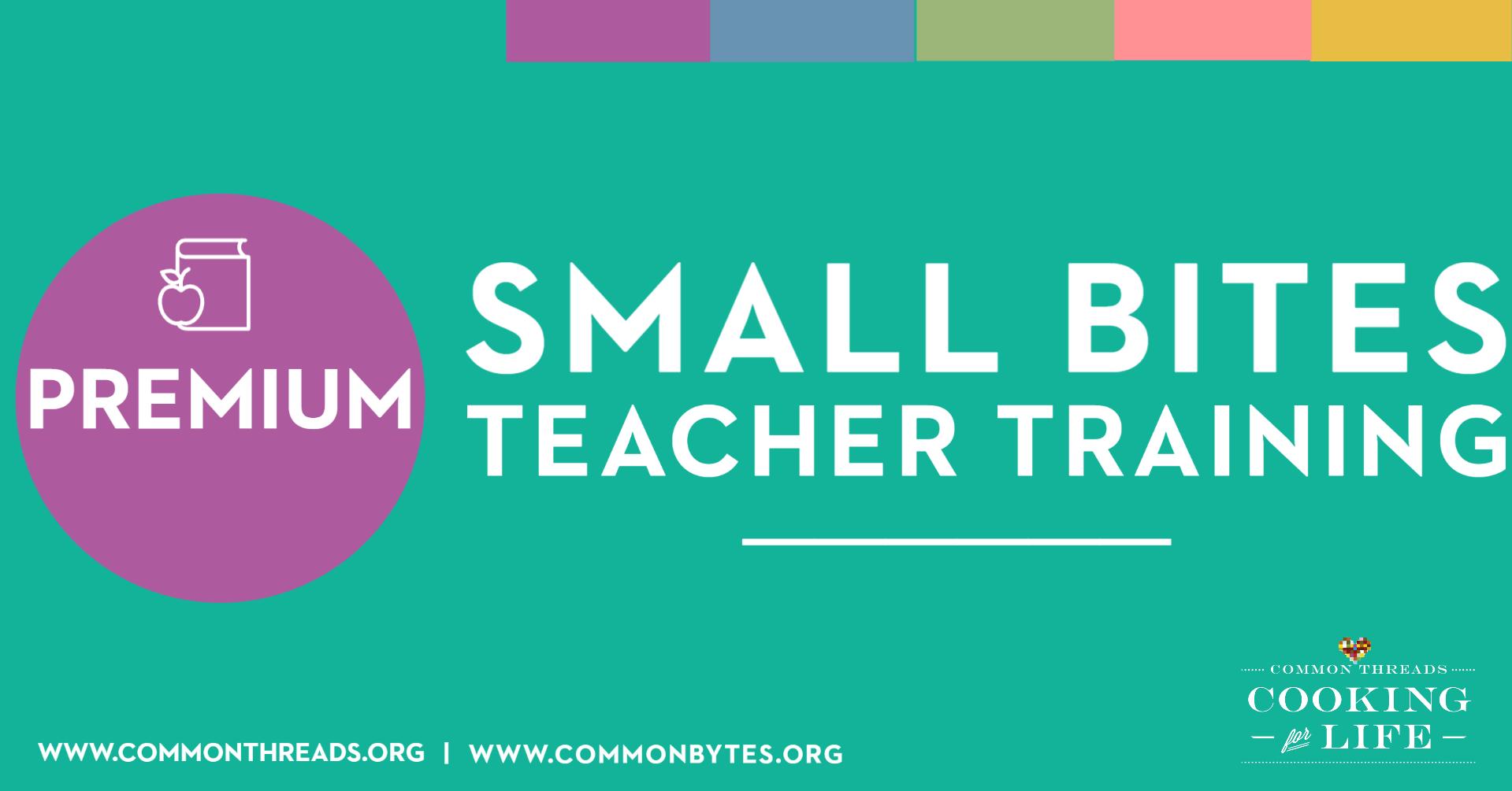 Training: Small Bites Premium