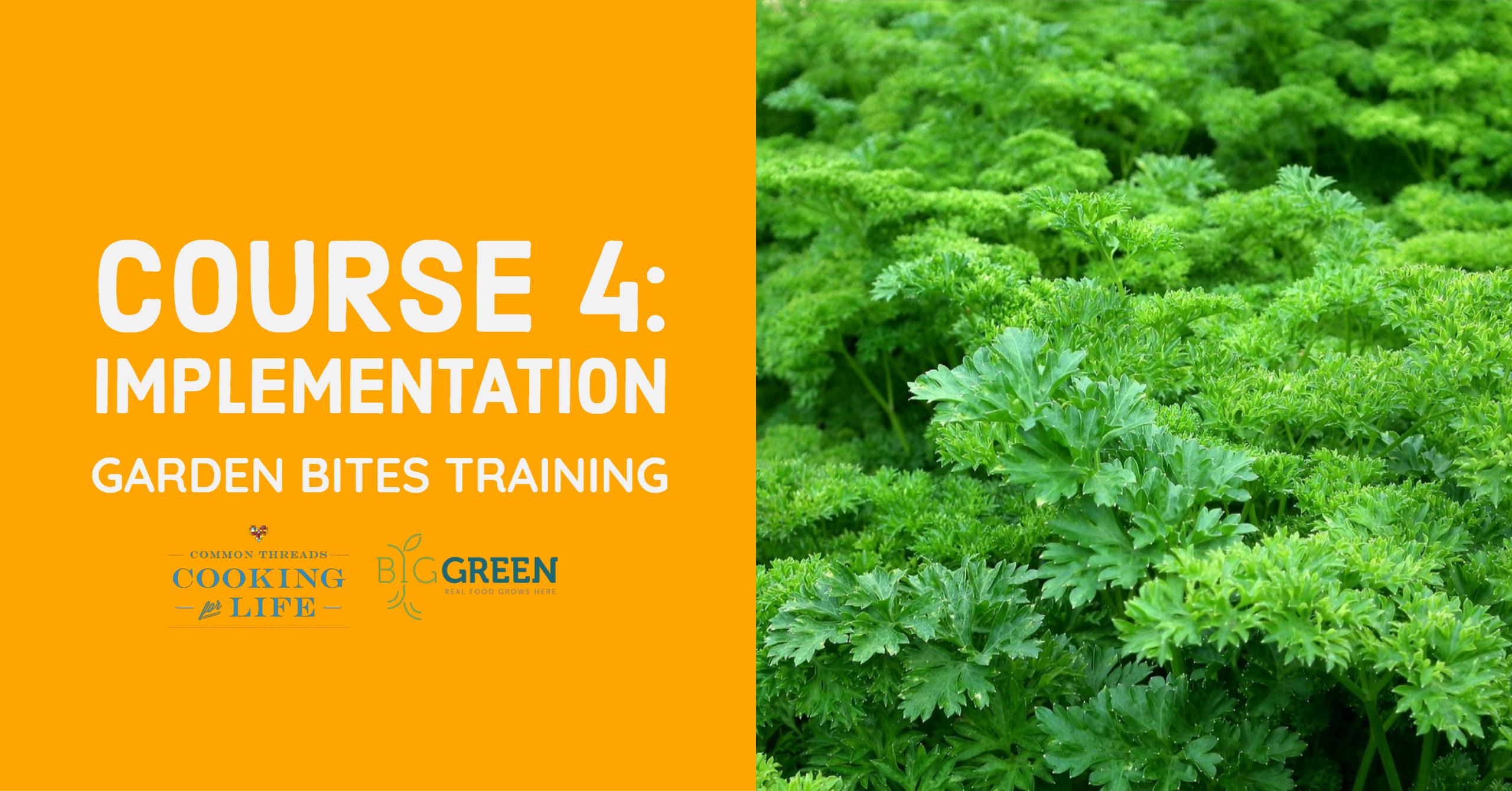 Garden Bites Training for CT: Implementation Logistics