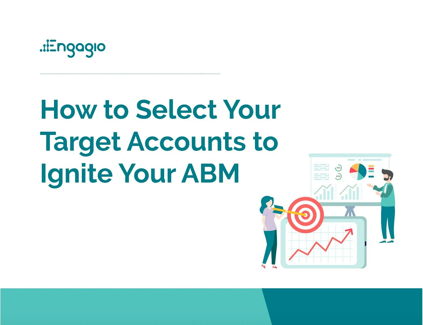 How to Select Your Target Accounts to Ignite Your ABM
