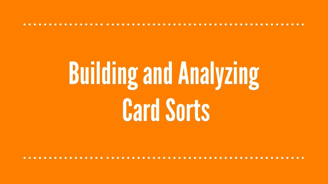 Building and Analyzing Card Sorts