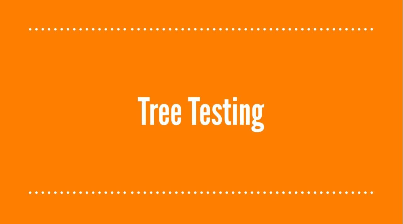 Tree Testing