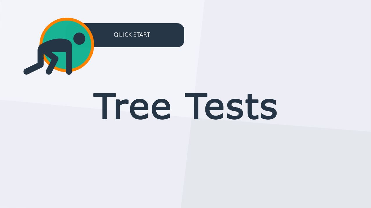 Quick Start Guide to Tree Tests