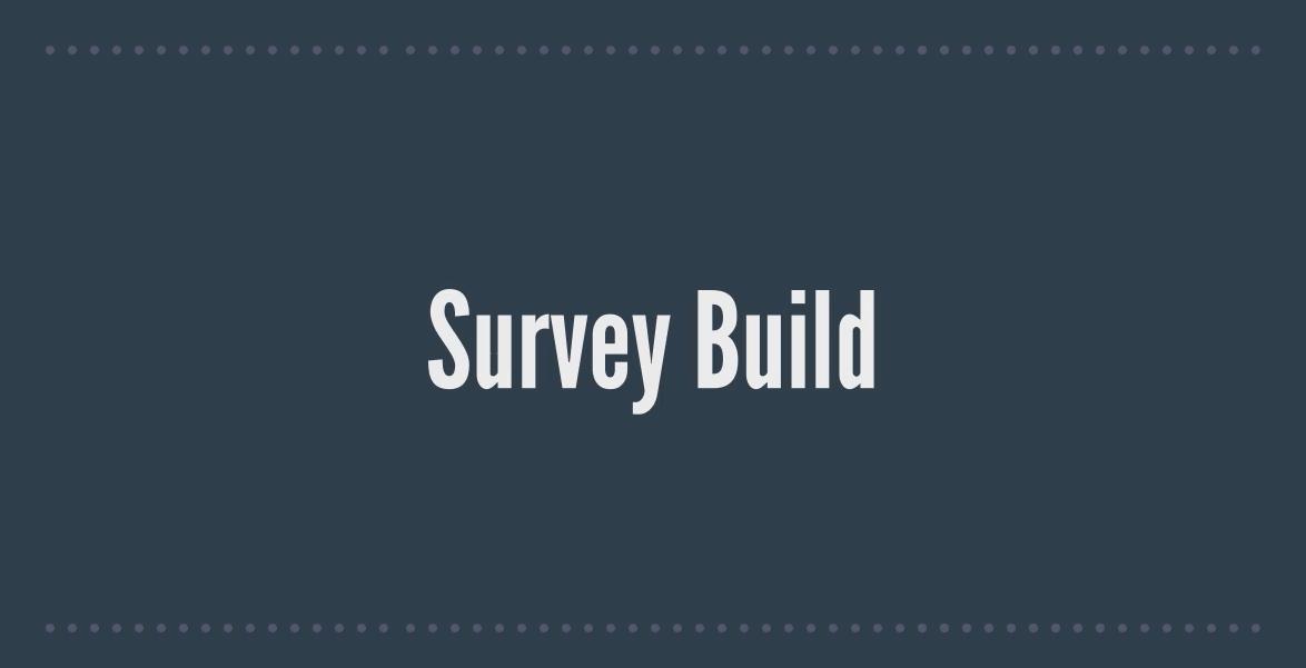 Building a Survey