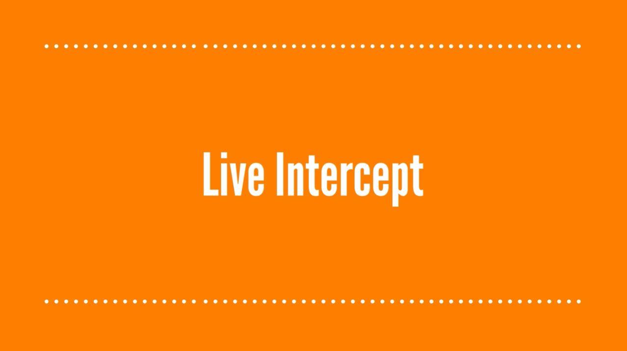 Live Intercept