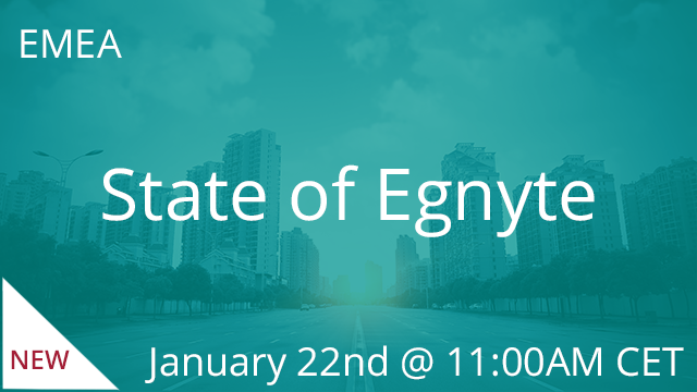 State of Egnyte - Winter 2020 01/22/2020 11:00AM CET