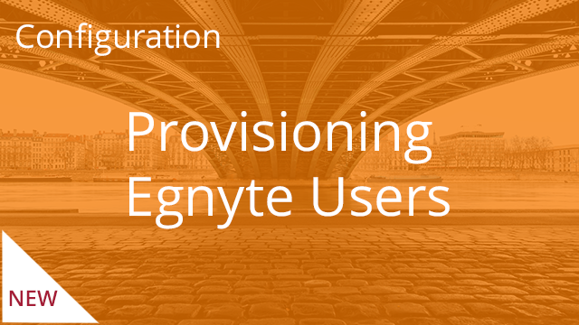 Provisioning Egnyte Users