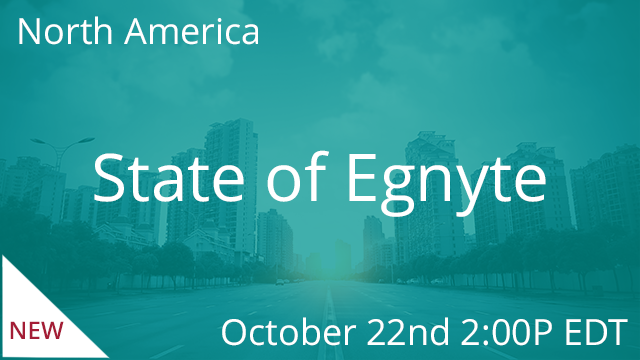 State of Egnyte - Fall 2019 10/22/2019 2:00PM EDT