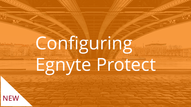 Configuring Egnyte Protect
